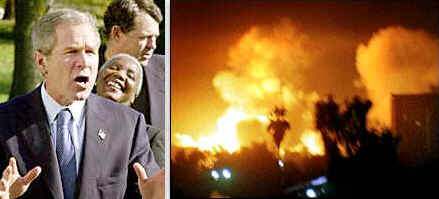 An angry George Bush orders a devastating attack against new aggressors in Iraq or against another Middle Eastern country, such as Syria or Iran