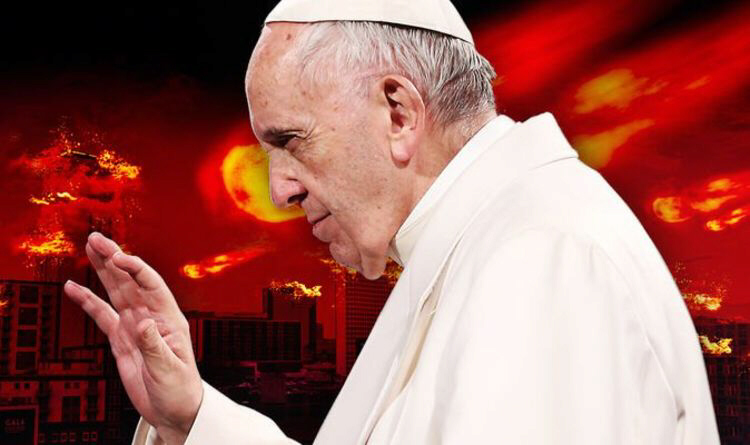Pope Francis may witness the dreaded rain of fire mingled with blood