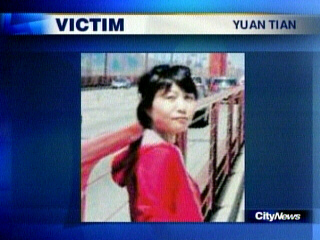 Economics student Yuan Tracy Tian was found murdered in her Toronto apartment, bound to a chair, hands tied behind her back, and stabbed multiple times. It has not been made public whether or not she was sexually assaulted.
